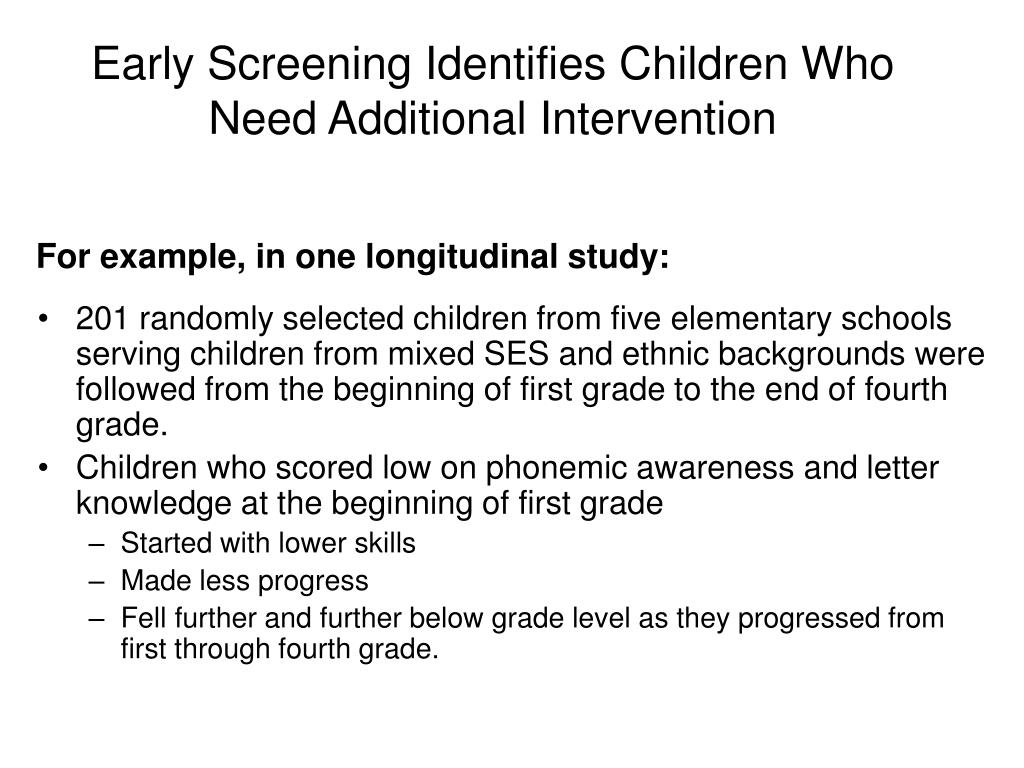 Early Screening Identifies Children Who Need Additional Intervention