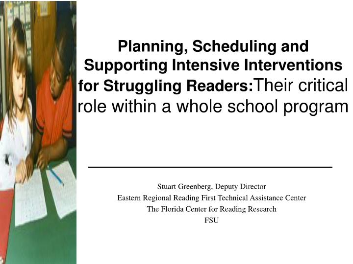 Planning, Scheduling and Supporting Intensive Interventions for Struggling Readers