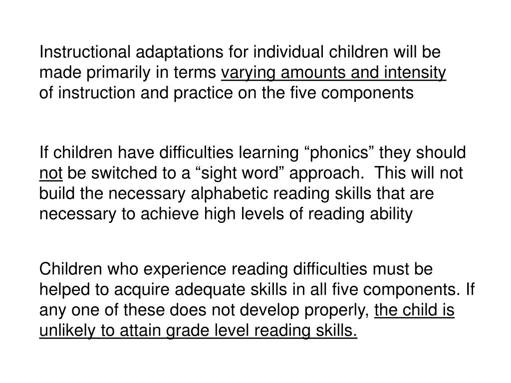Instructional adaptations for individual children will be made primarily in terms