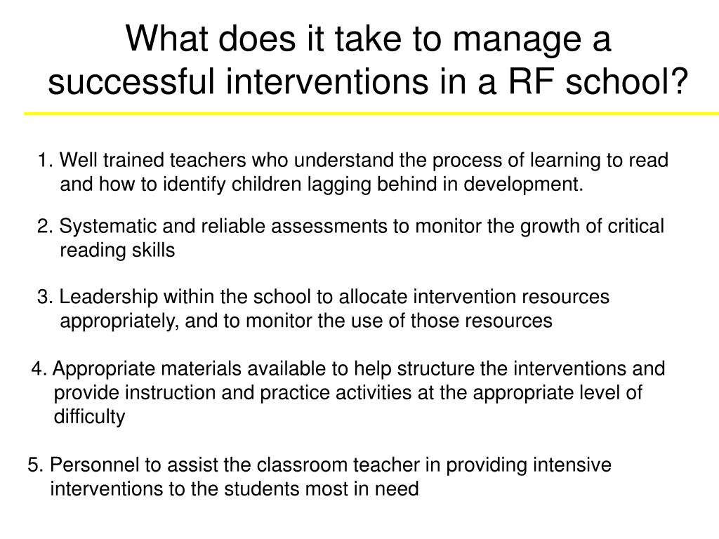 What does it take to manage a successful interventions in a RF school?