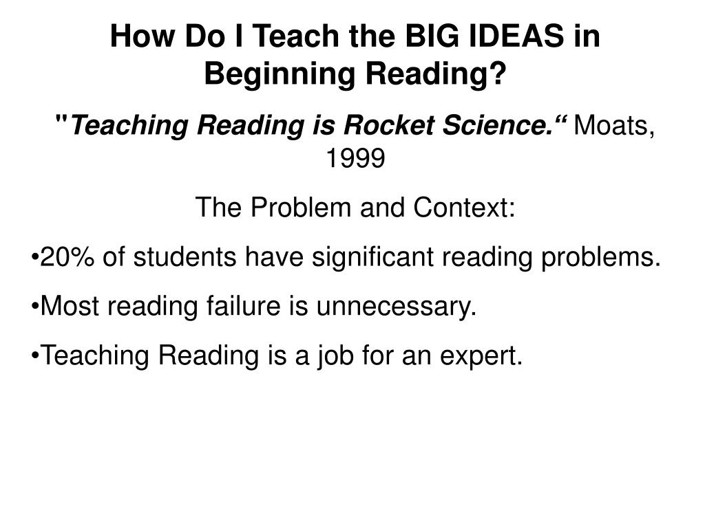 How Do I Teach the BIG IDEAS in Beginning Reading?