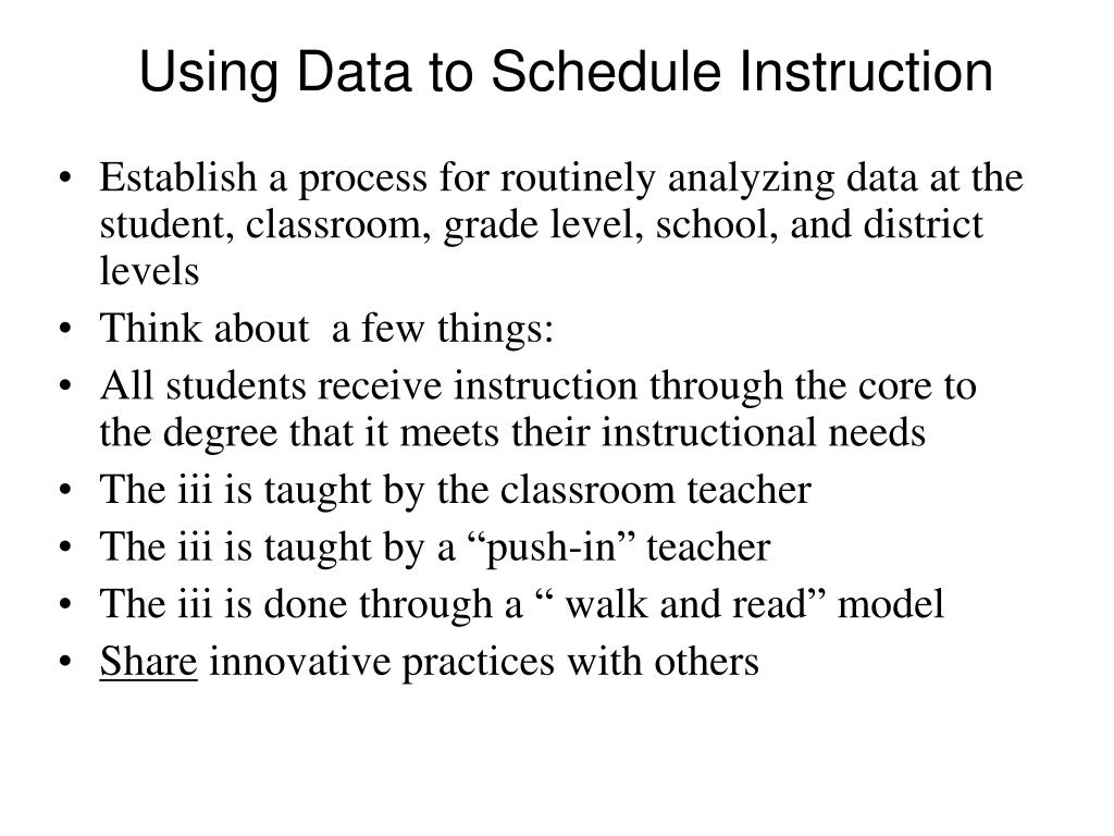 Using Data to Schedule Instruction