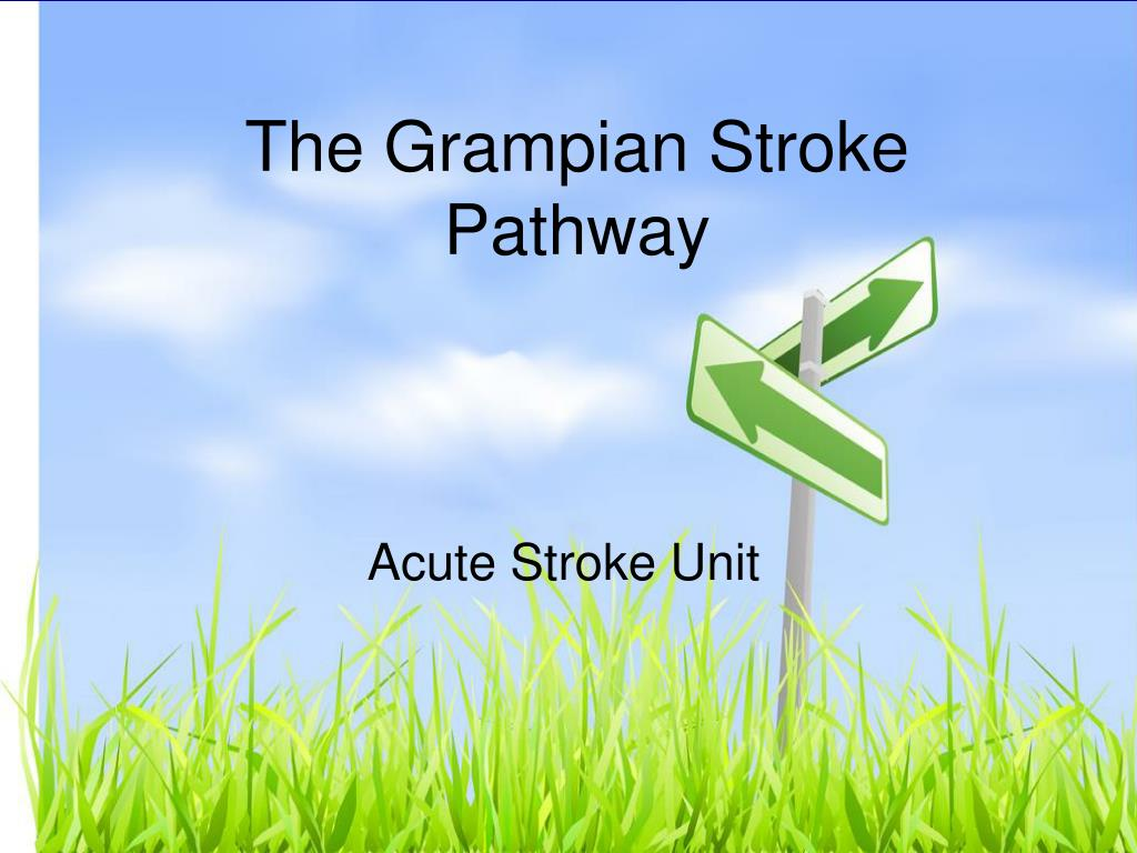 the grampian stroke pathway l.