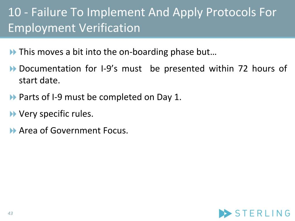 10 - Failure To Implement And Apply Protocols For Employment Verification