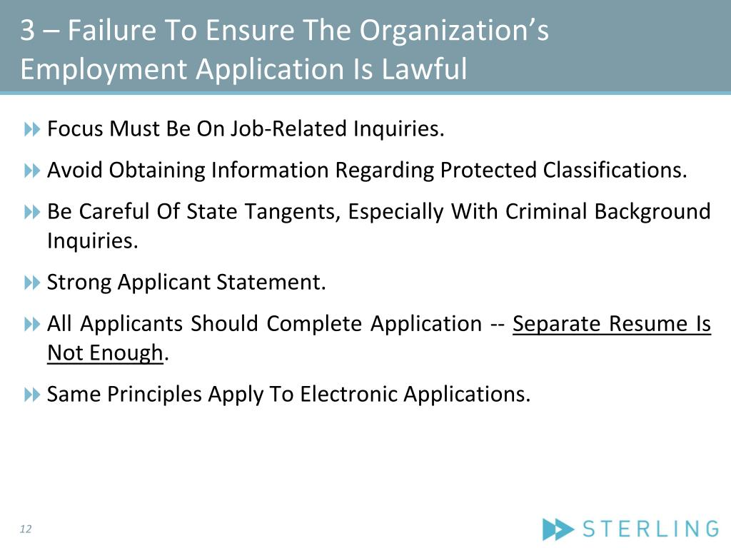 3 – Failure To Ensure The Organization's Employment Application Is Lawful