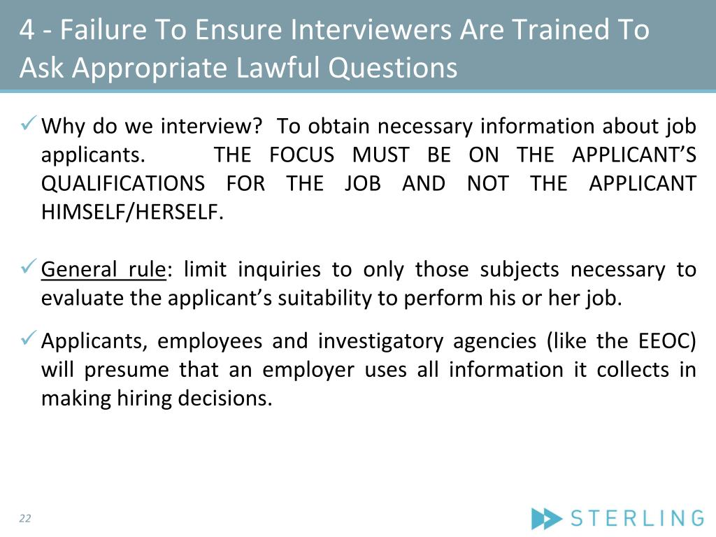 4 - Failure To Ensure Interviewers Are Trained To Ask Appropriate Lawful Questions