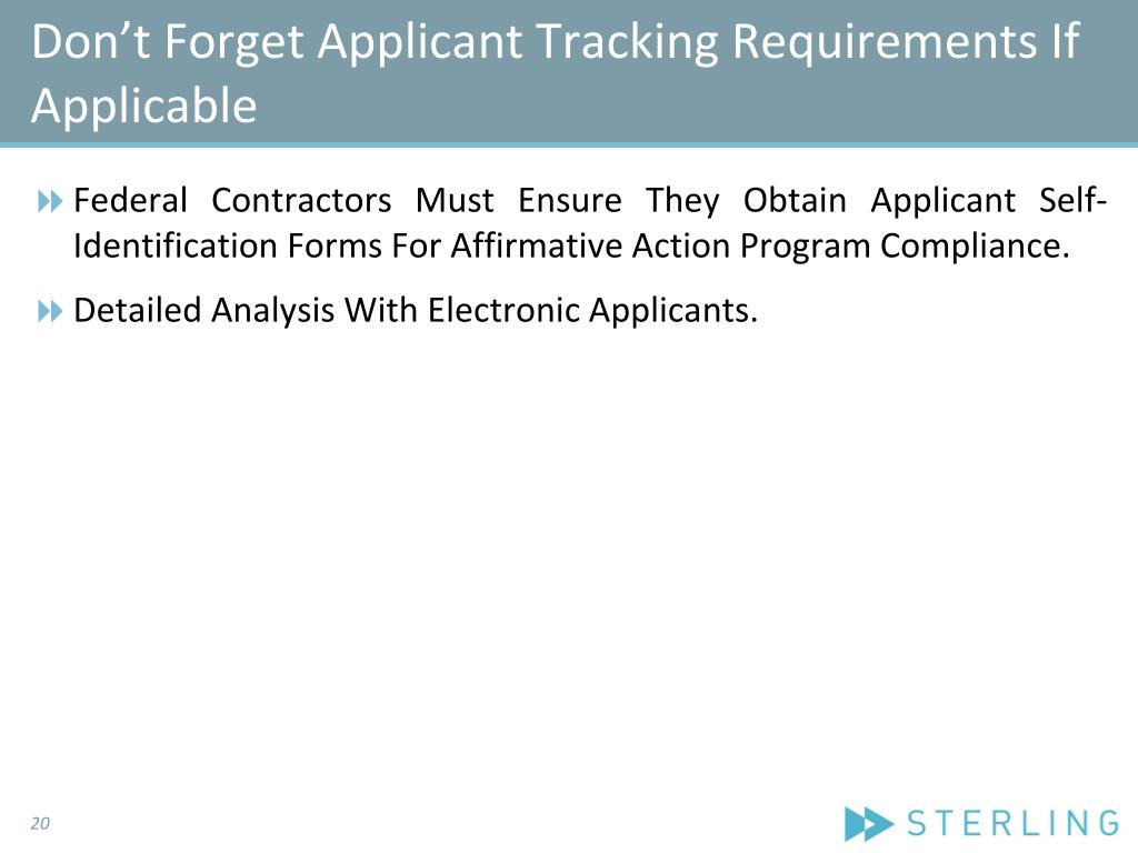 Don't Forget Applicant Tracking Requirements If Applicable