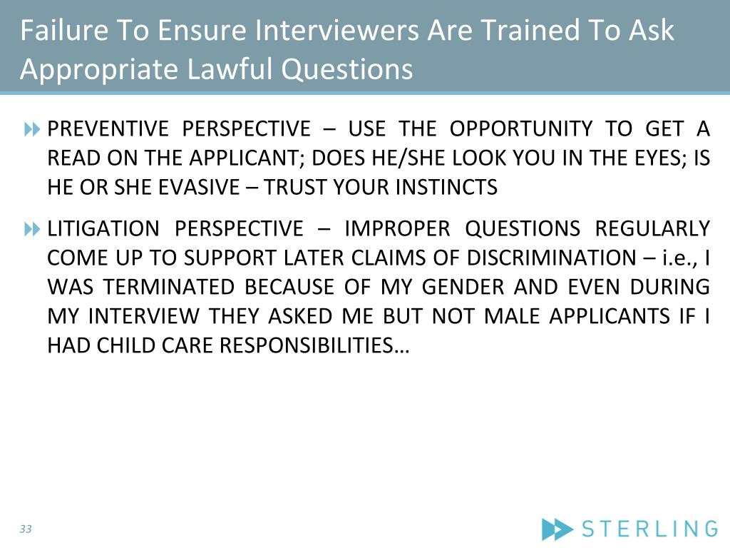 Failure To Ensure Interviewers Are Trained To Ask Appropriate Lawful Questions