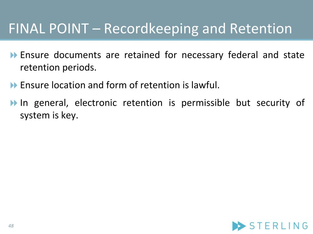 FINAL POINT – Recordkeeping and Retention