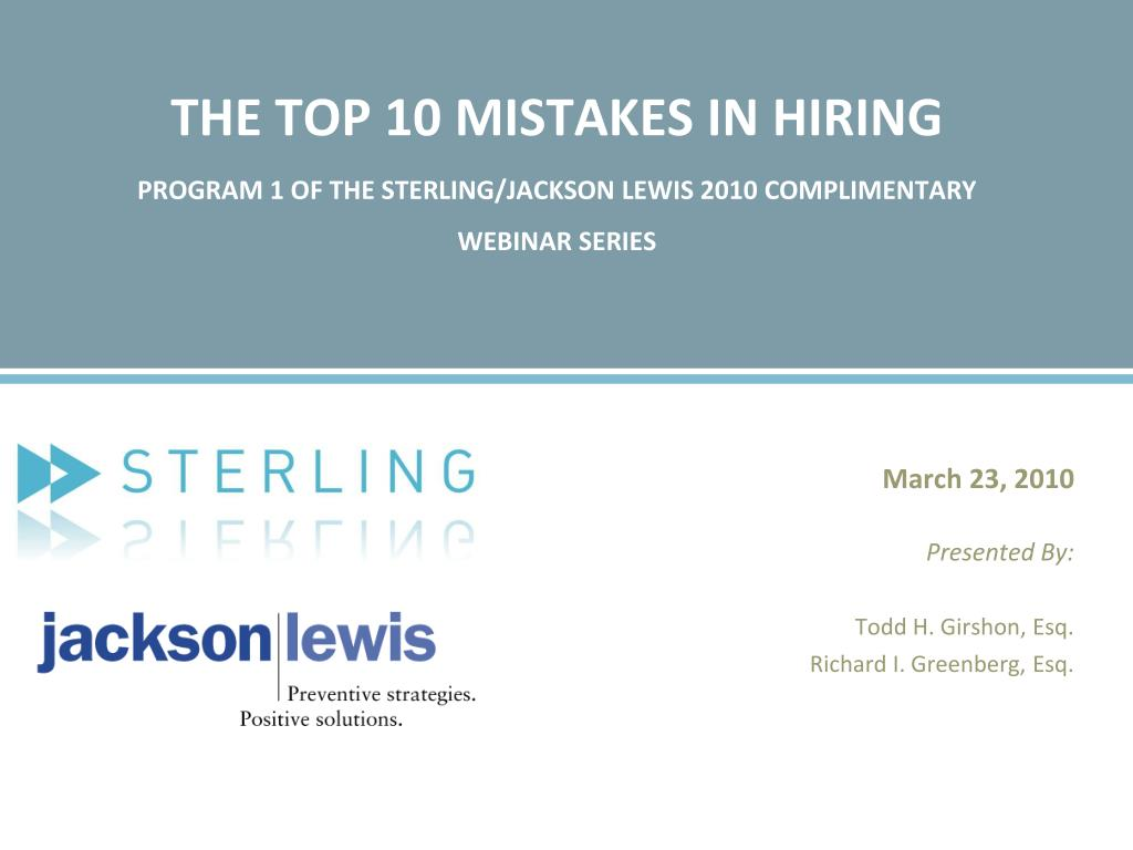 THE TOP 10 MISTAKES IN HIRING