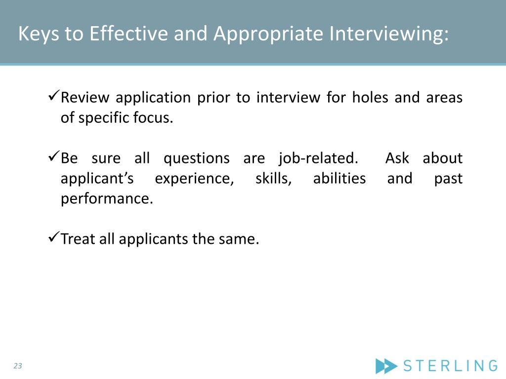 Keys to Effective and Appropriate Interviewing: