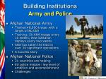 building institutions army and police