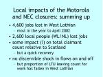 local impacts of the motorola and nec closures summing up