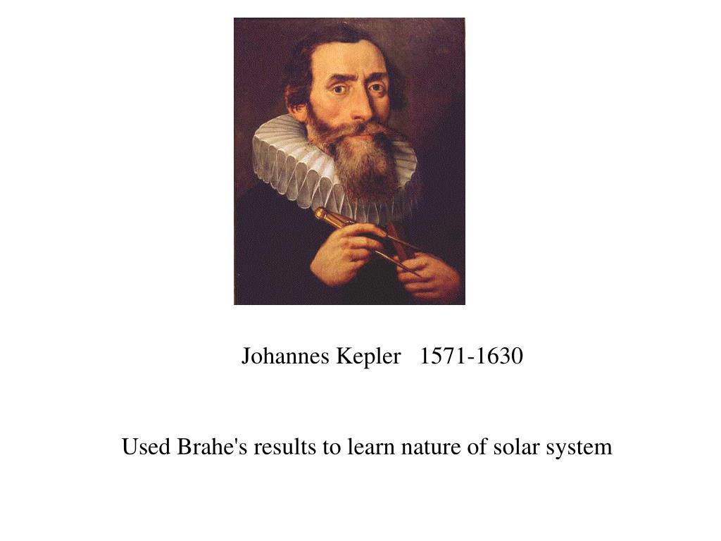 Johannes Kepler   1571-1630