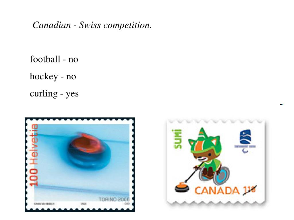 Canadian - Swiss competition.