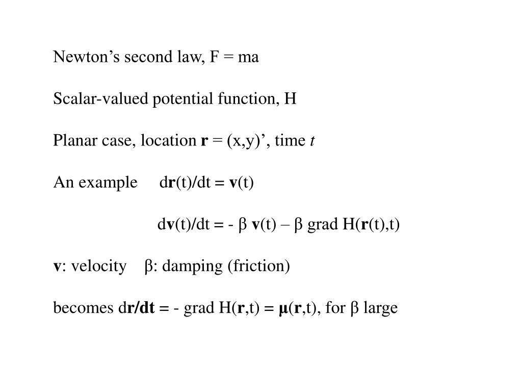 Newton's second law, F = ma