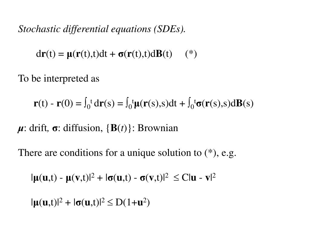 Stochastic differential equations (SDEs).
