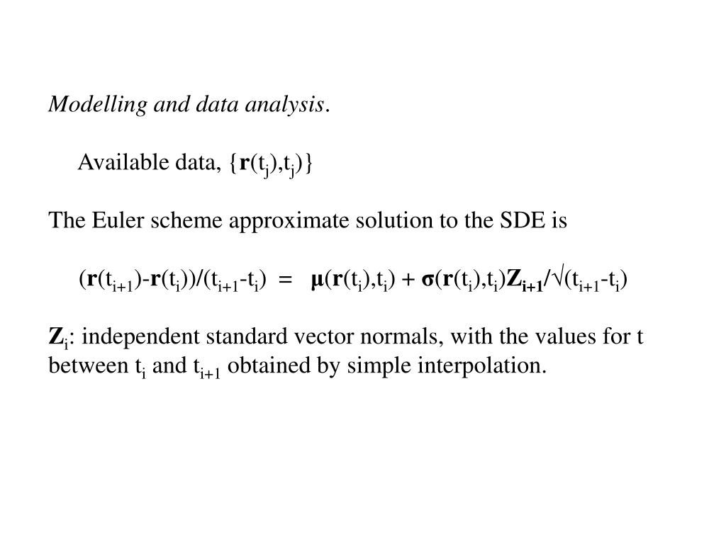 Modelling and data analysis