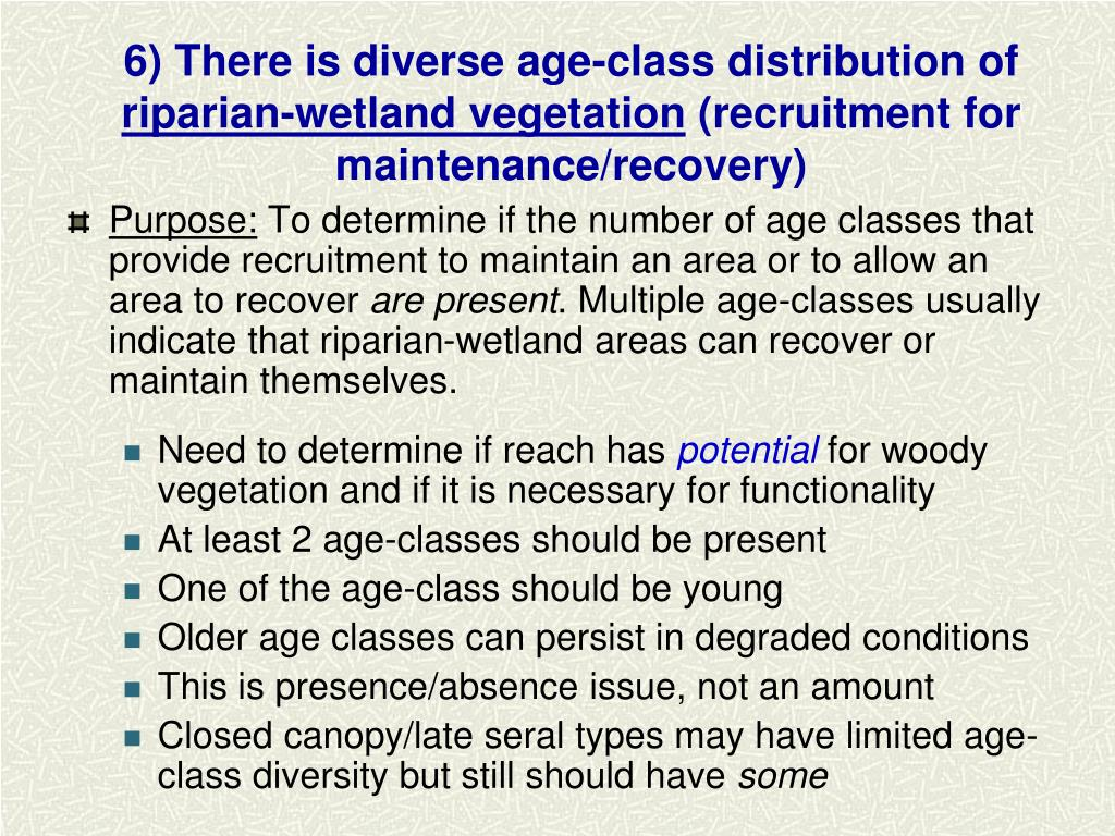 6) There is diverse age-class distribution of