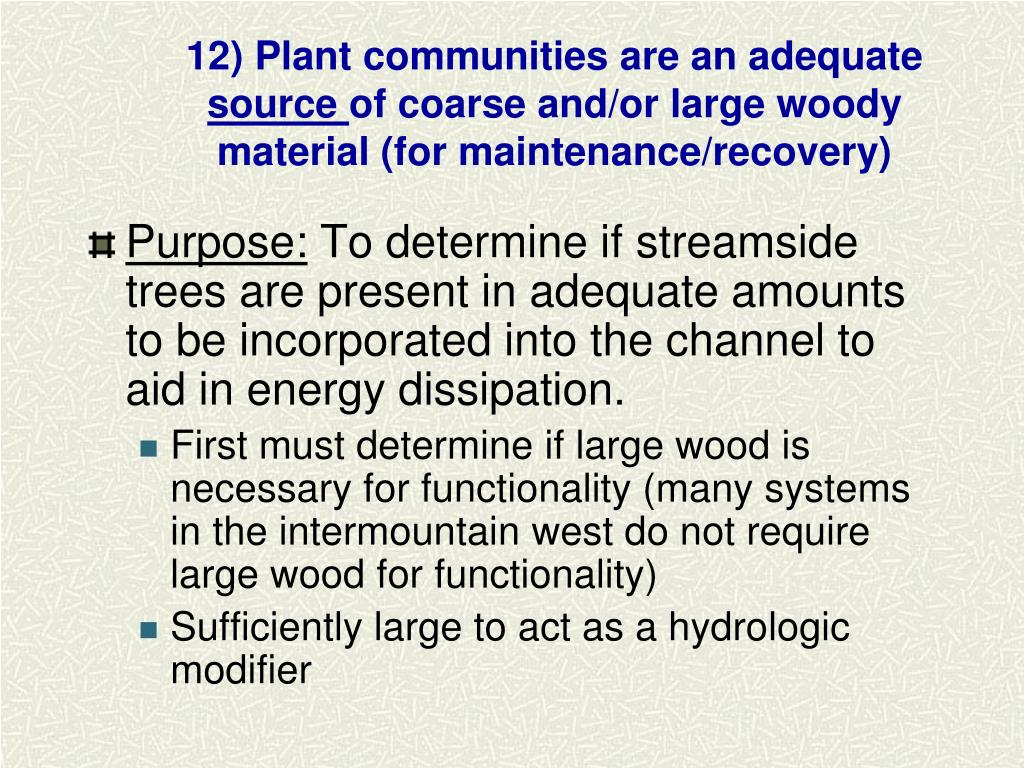 12) Plant communities are an adequate