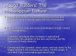 mound builders the mississippian culture