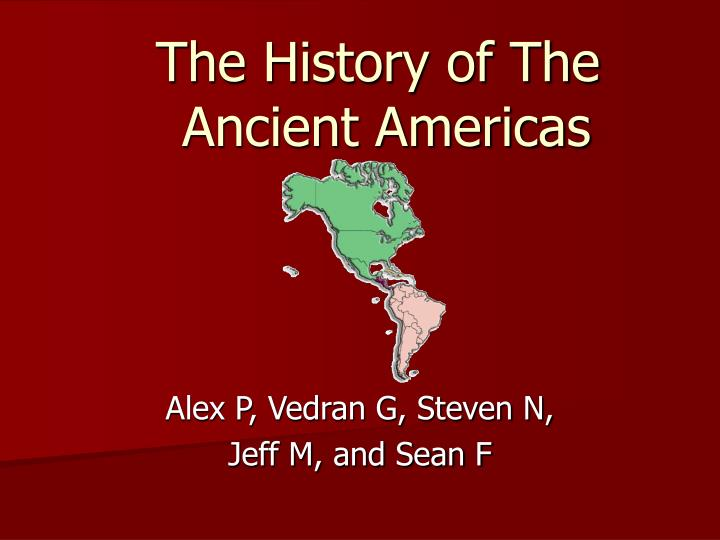 the history of the ancient americas n.