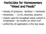 herbicides for homeowners weed and feeds