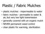 plastic fabric mulches