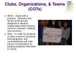 clubs organizations teams cots