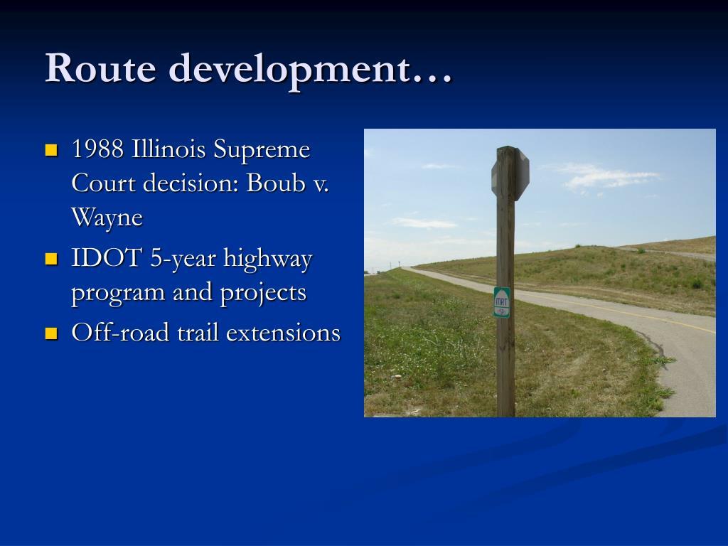 Route development…