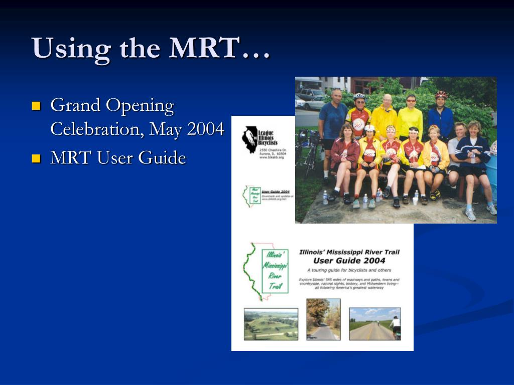 Using the MRT…