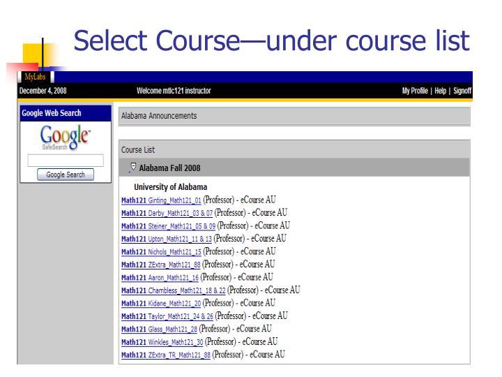 Select Course—under course list