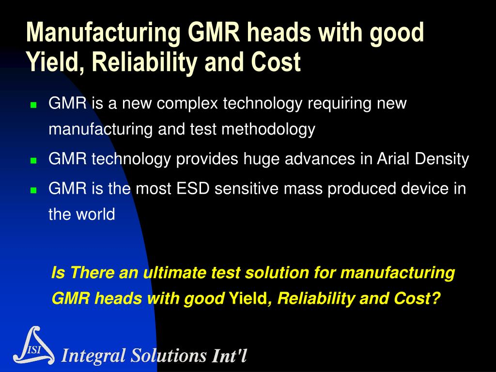 Manufacturing GMR heads with good Yield, Reliability and Cost
