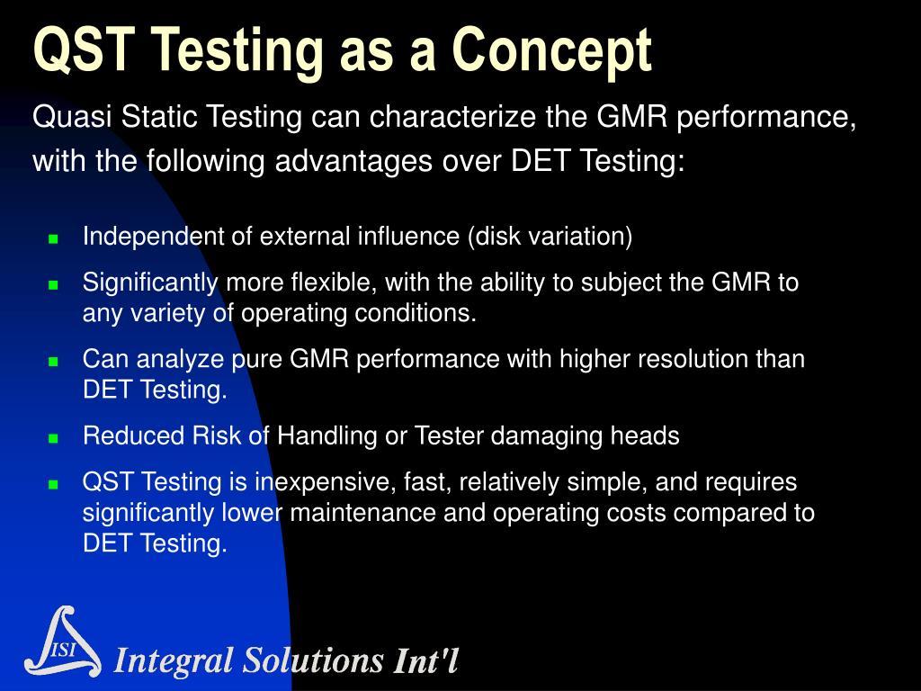 QST Testing as a Concept