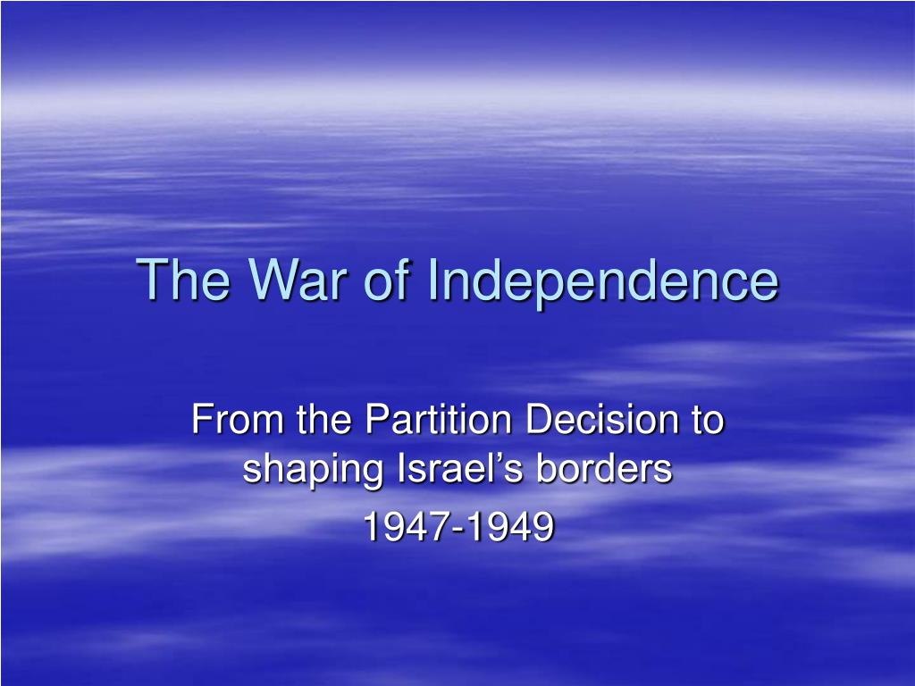 the war of independence l.