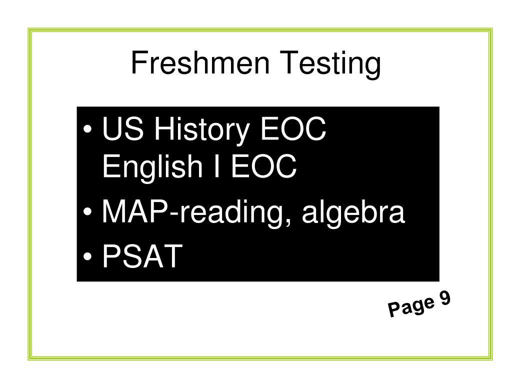 Freshmen Testing