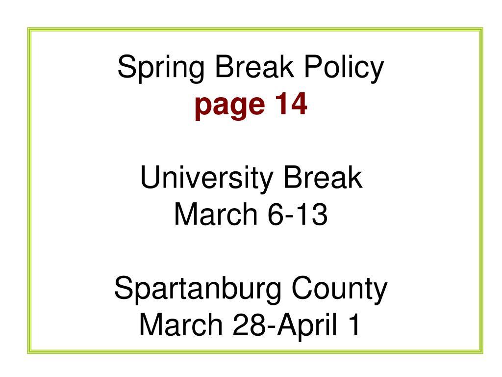 Spring Break Policy