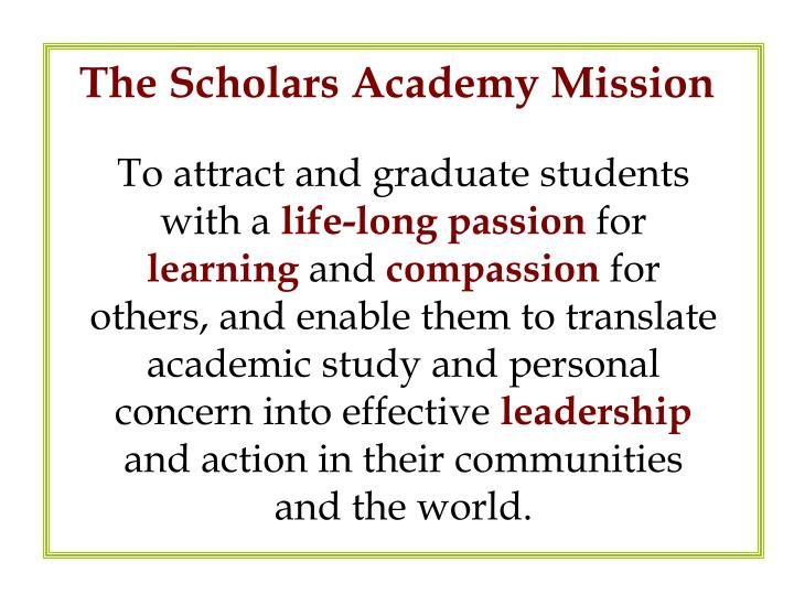 The scholars academy mission