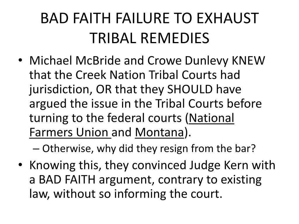 BAD FAITH FAILURE TO EXHAUST TRIBAL REMEDIES