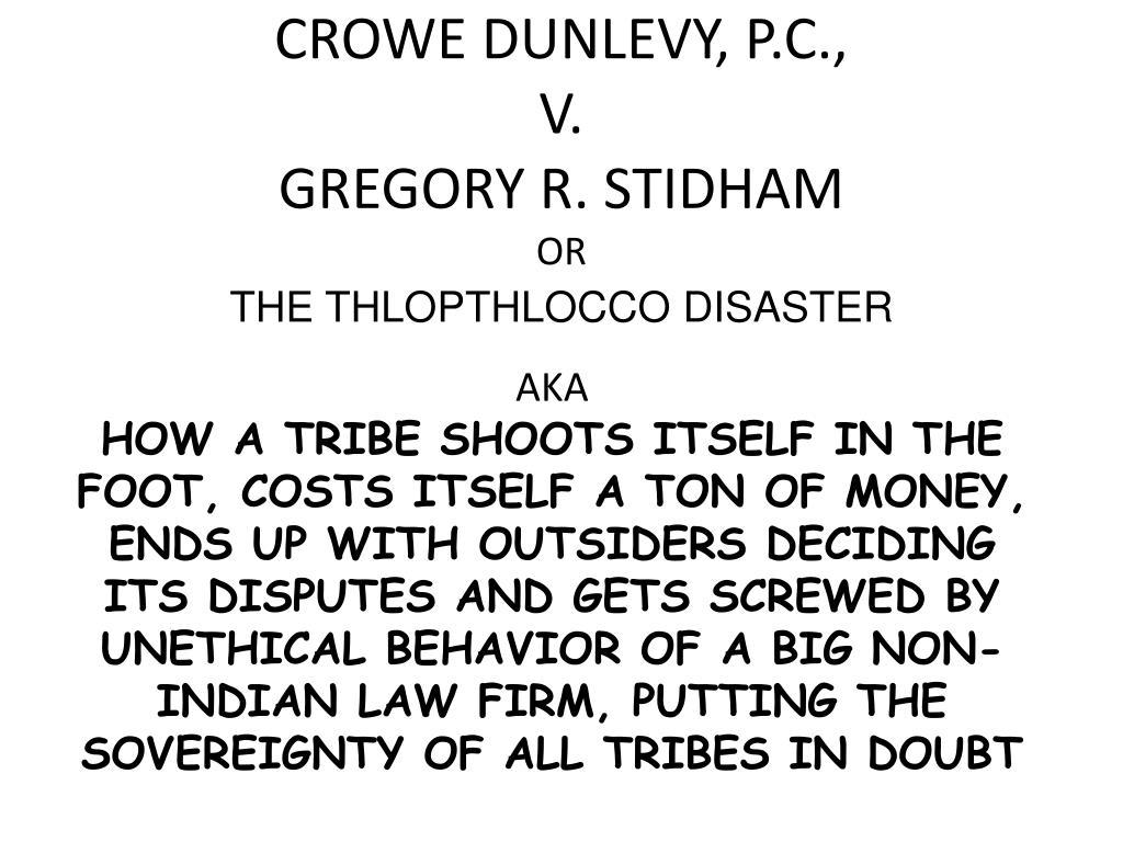 CROWE DUNLEVY, P.C.,