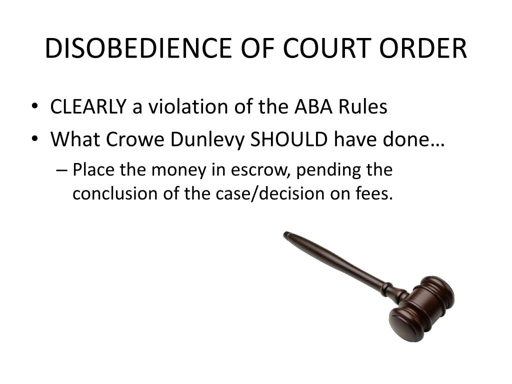 DISOBEDIENCE OF COURT ORDER