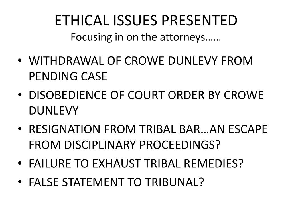 ETHICAL ISSUES PRESENTED