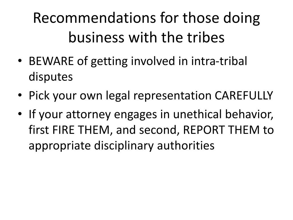 Recommendations for those doing business with the tribes