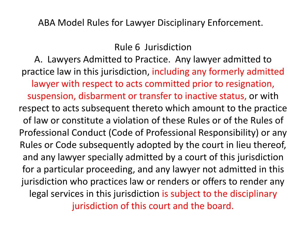 ABA Model Rules for Lawyer Disciplinary Enforcement.