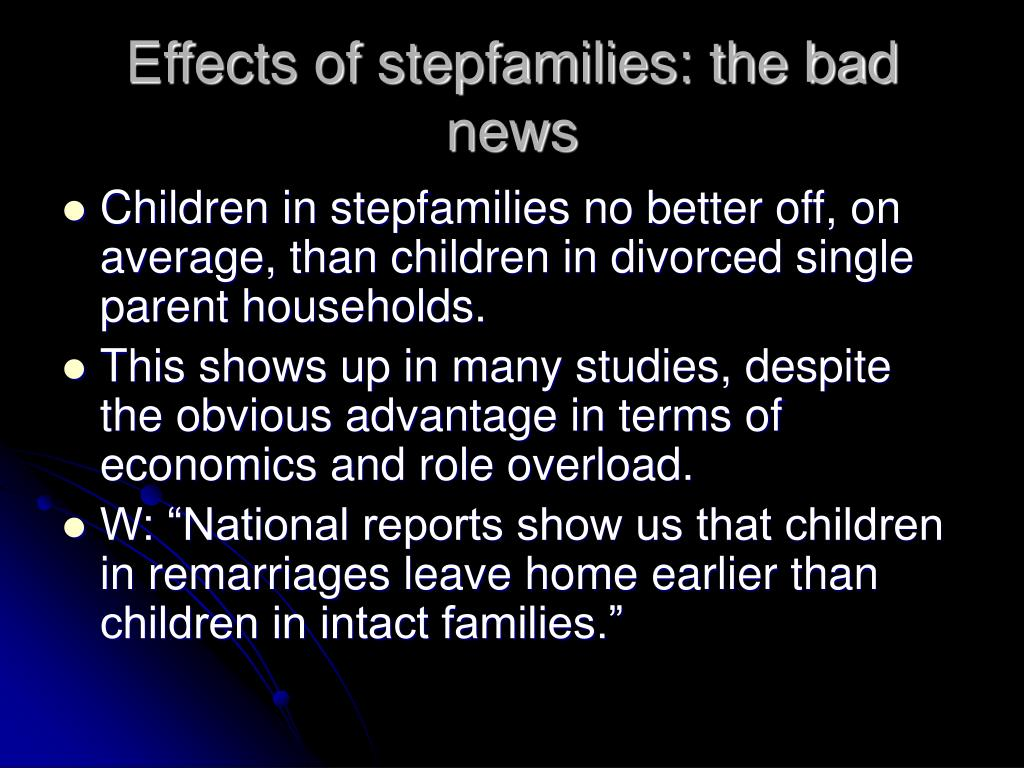 Effects of stepfamilies: the bad news