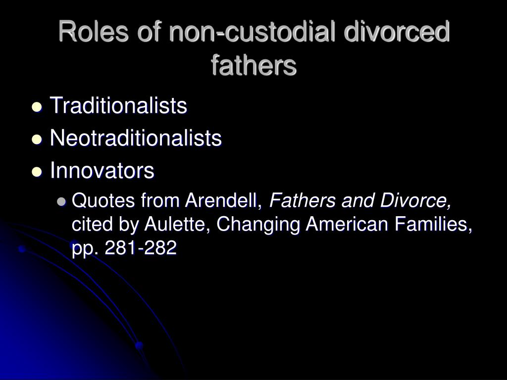 Roles of non-custodial divorced fathers