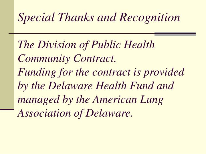 Special Thanks and Recognition