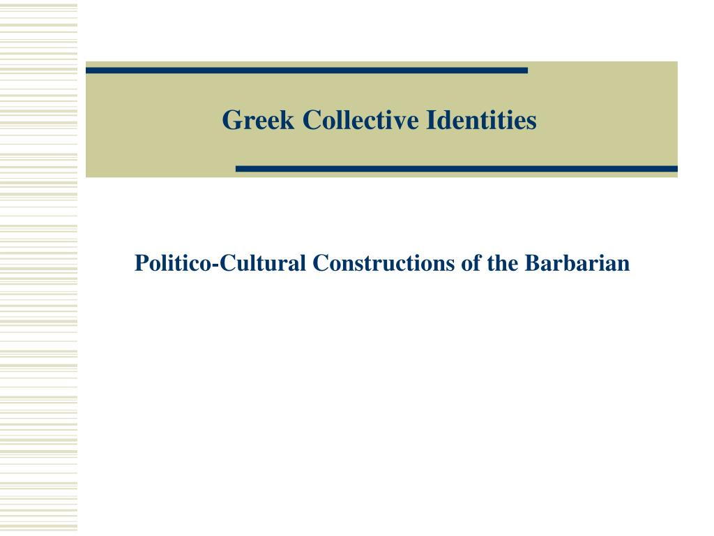 greek collective identities l.