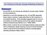 air pollution climate change modeling initiative