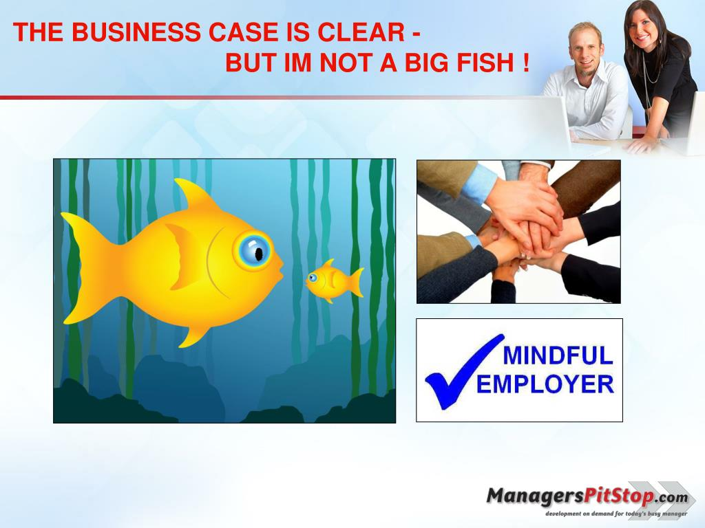 THE BUSINESS CASE IS CLEAR -